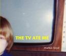 the tv ate me